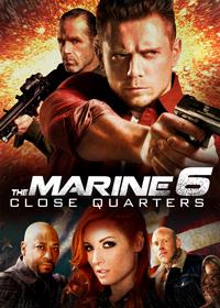 The Marine 6: Close Quarters (X-Spatial Edition)