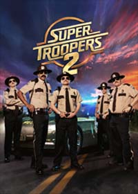Super Troopers 2 (X-Spatial Edition)