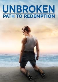 Unbroken: Path to Redemption (X-Spatial Edition)